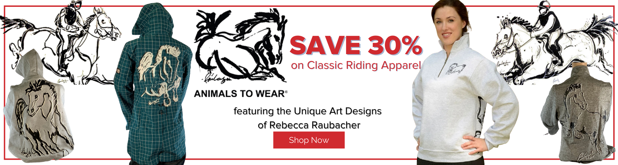 Save 30% on Animals to Wear Riding Apparel